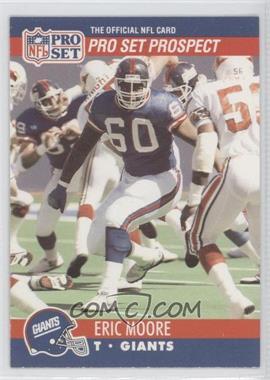 1990 Pro Set - [Base] #744.2 - Pro Set Prospect - Eric Moore (Corrected: Pro Set Prospect on Front)