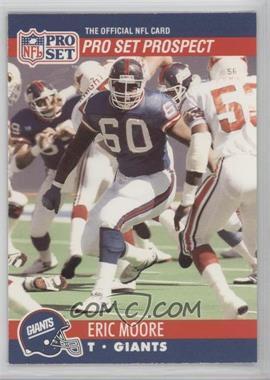 1990 Pro Set - [Base] #744.2 - Pro Set Prospect - Eric Moore (Pro Set Prospect on Front)