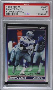 1990 Score - Rookie & Traded (Supplemental) #101T - Emmitt Smith [PSA9MINT]