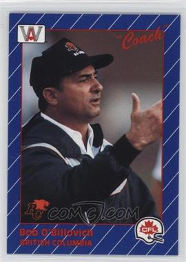 1991 All World CFL - [Base] #43 - Bob O'Billovich