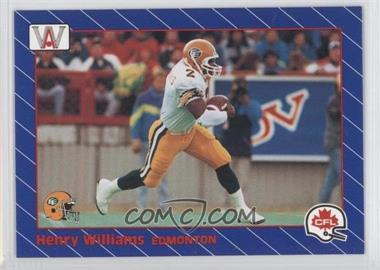 1991 All World CFL - [Base] #46 - Henry Williams