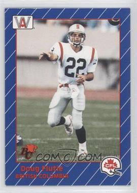 1991 All World CFL - [Base] #7 - Doug Flutie