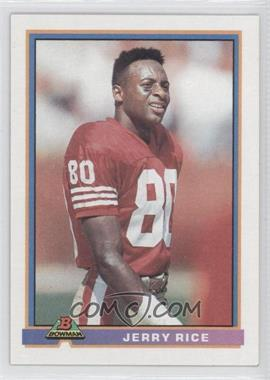 1991 Bowman - [Base] #470 - Jerry Rice