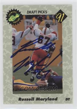 1991 Classic Draft Picks - Autographs #NoN - Russell Maryland /1500