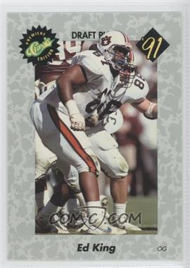 1991 Classic Draft Picks - [Base] #26 - Ed King