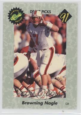1991 Classic Draft Picks - [Base] #31 - Browning Nagle