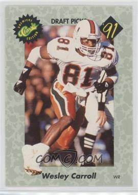 1991 Classic Draft Picks - [Base] #39 - Wesley Carroll