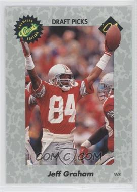 1991 Classic Draft Picks - [Base] #43 - Jeff Graham