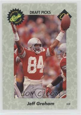 1991 Classic Draft Picks - [Base] #43 - Jeff Graham