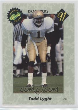 1991 Classic Draft Picks - [Base] #6 - Todd Lyght