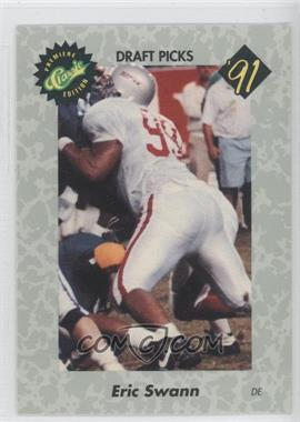 1991 Classic Draft Picks - [Base] #7 - Eric Swann