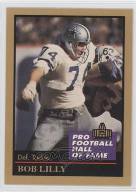 1991 Enor Pro Football Hall of Fame - [Base] #88 - Bob Lilly