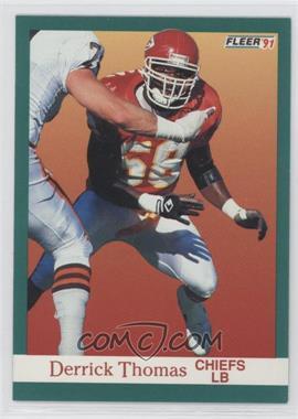 1991 Fleer - [Base] #100 - Derrick Thomas