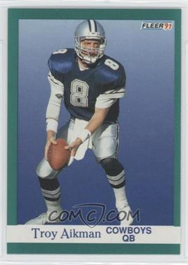 1991 Fleer - [Base] #228 - Troy Aikman