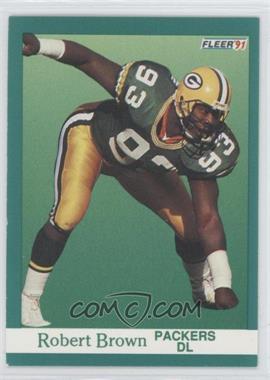 1991 Fleer - [Base] #250 - Robert Brown
