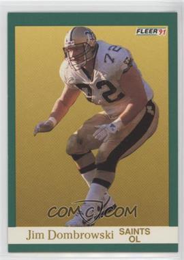 1991 Fleer - [Base] #292 - Jim Dombrowski
