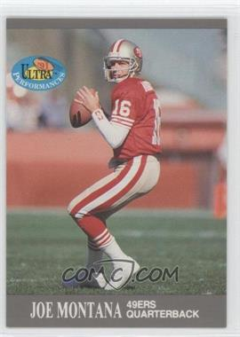 1991 Fleer Ultra - Performances #4 - Joe Montana