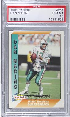 1991 Pacific - [Base] #269 - Dan Marino [PSA 10]