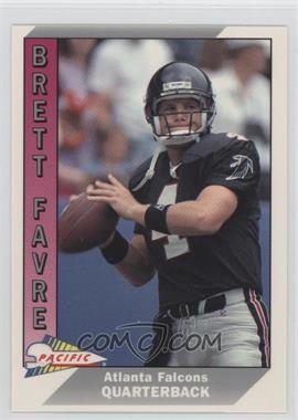 1991 Pacific - [Base] #551 - Brett Favre