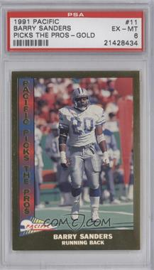 1991 Pacific - Pacific Picks The Pros - Gold #11 - Barry Sanders [PSA 6]