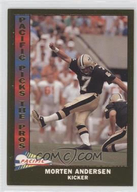 1991 Pacific - Pacific Picks The Pros - Gold #13 - Morten Andersen