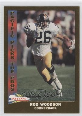 1991 Pacific - Pacific Picks The Pros - Gold #22 - Rod Woodson