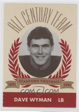 1991 Pepsi/Togo's Stanford Cardinal All Century Team - [Base] #N/A - David Wyman