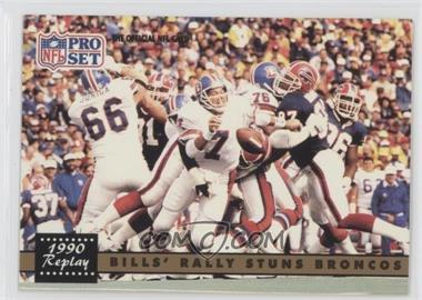 1991 Pro Set - [Base] #326.2 - Bills' Rally Stuns Broncos (John Elway) (Corrected: NFLPA Logo on Back)