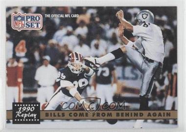 1991 Pro Set - [Base] #328.1 - Bills Come From Behind Again (Steve Tasker, Jeff Gossett) (Error: No NFLPA Logo on Back)