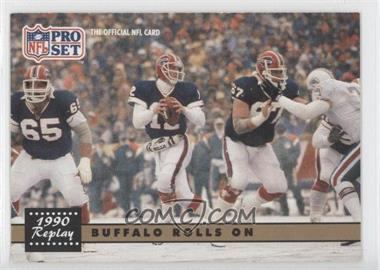 1991 Pro Set - [Base] #341.1 - Buffalo Rolls On (Jim Kelly) (Error: No NFLPA Logo on Back)