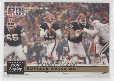1991 Pro Set - [Base] #341.2 - Buffalo Rolls On (Jim Kelly) (Corrected: NFLPA logo on Back)