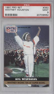 1991 Pro Set - [Base] #350 - Whitney Houston [PSA9]