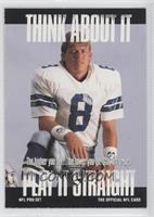 Think About It - Troy Aikman (Small Text on Back)
