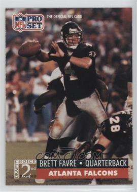 1991 Pro Set - [Base] #762 - Brett Favre