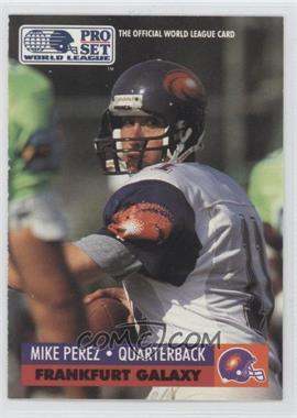 1991 Pro Set - WLAF Inserts #10 - Mike Perez