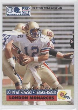 1991 Pro Set - WLAF Inserts #14 - John Witkowski