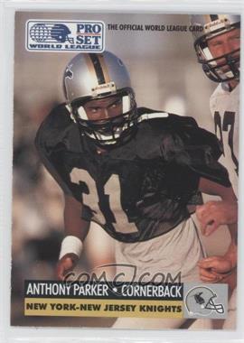 1991 Pro Set - WLAF Inserts #20 - Anthony Parker