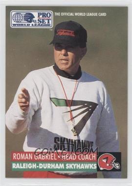 1991 Pro Set - WLAF Inserts #24 - Roman Gabriel