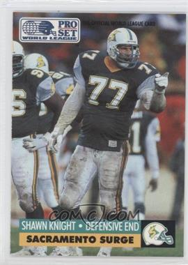 1991 Pro Set - WLAF Inserts #29 - Shawn Knight