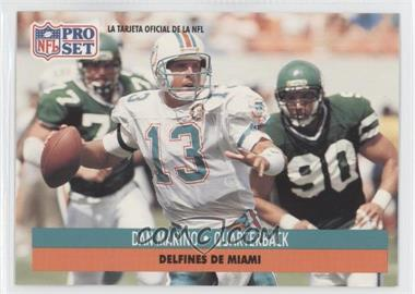 1991 Pro Set Spanish - [Base] #131 - Dan Marino