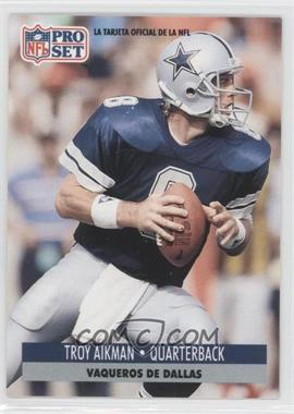 1991 Pro Set Spanish - [Base] #46 - Troy Aikman