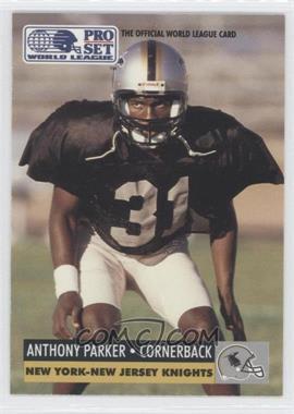 1991 Pro Set WLAF - [Base] #103 - Anthony Parker