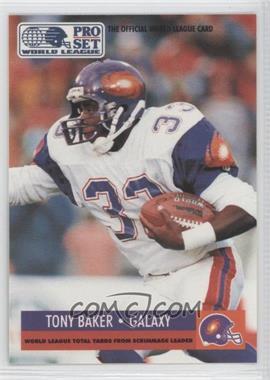 1991 Pro Set WLAF - [Base] #23 - Tony Baker