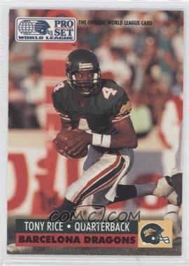 1991 Pro Set WLAF - [Base] #39 - Tony Rice