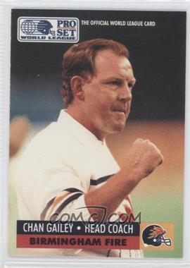 1991 Pro Set WLAF - [Base] #57 - Chan Gailey