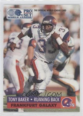 1991 Pro Set WLAF - [Base] #58 - Tony Baker
