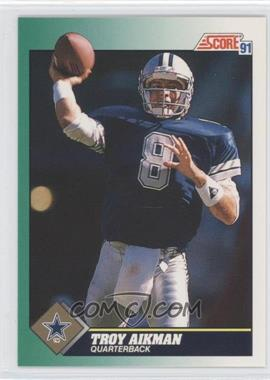 1991 Score - [Base] #225 - Troy Aikman