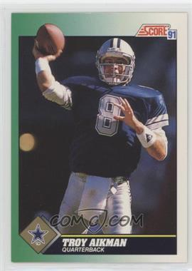 1991 Score - [Base] #225 - Troy Aikman