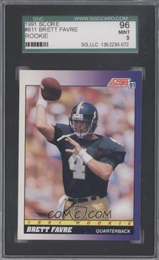 1991 Score - [Base] #611 - Brett Favre [SGC96]