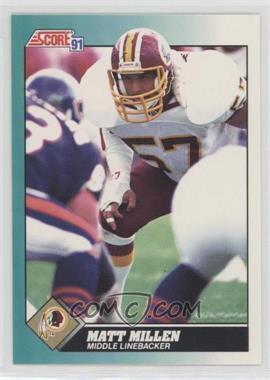 1991 Score Rookie & Traded - [Base] #2T - Matt Millen